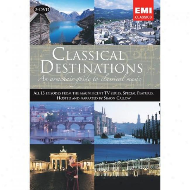 Classical Destinations (2 Discs Music Dvd) (amaray Case)
