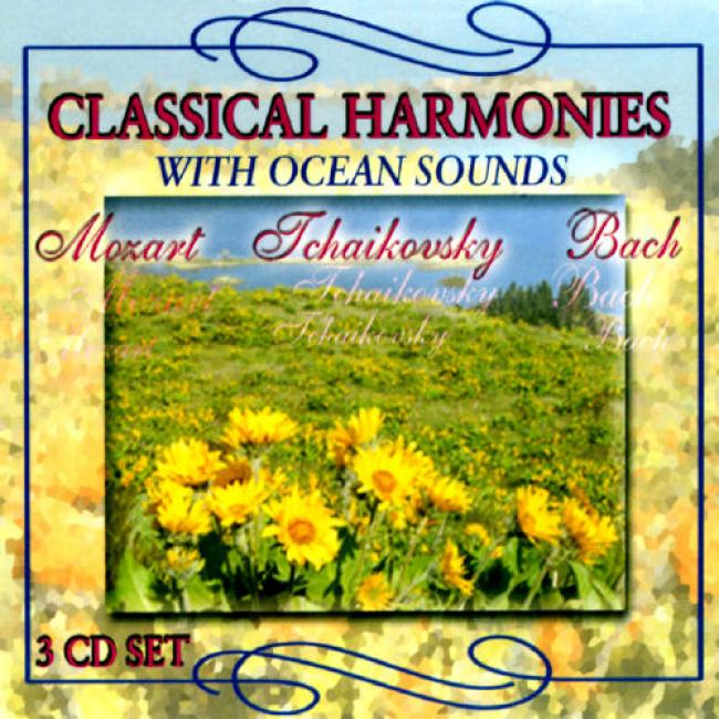 Classical Harmonies With Ocean Sounds (3 Disc Box Set)