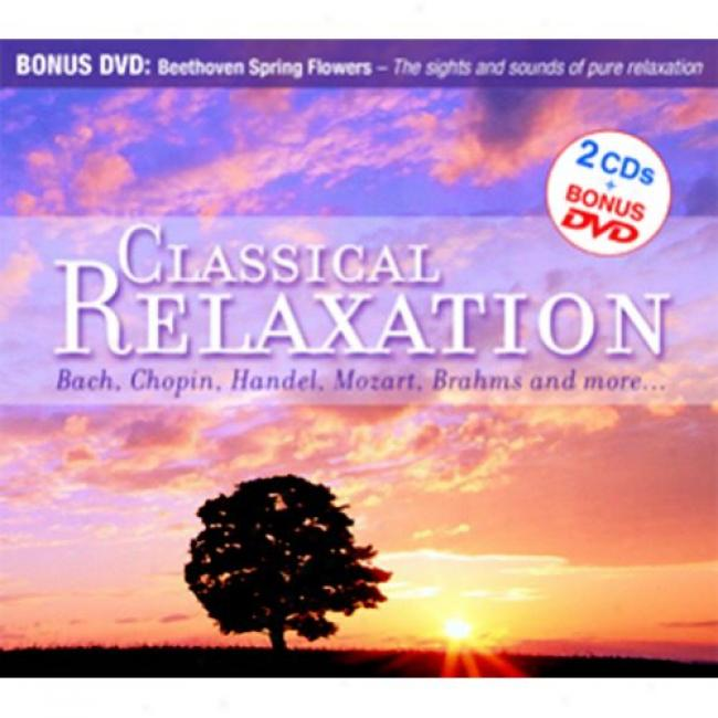 Classical Relaxation (2cd) (oncludes Dvd) (digi-pak)