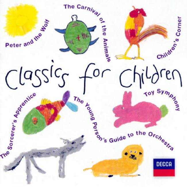 Classics For Children- Prokofiev, Saint-saens, Ey Al