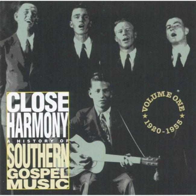 Conclude Harmny: A History Of Southern Gospel Music, Vol.1 1920-1955
