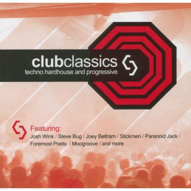Club Classics, Vol.3: Techno Hardhouse And Progressive (remaster)