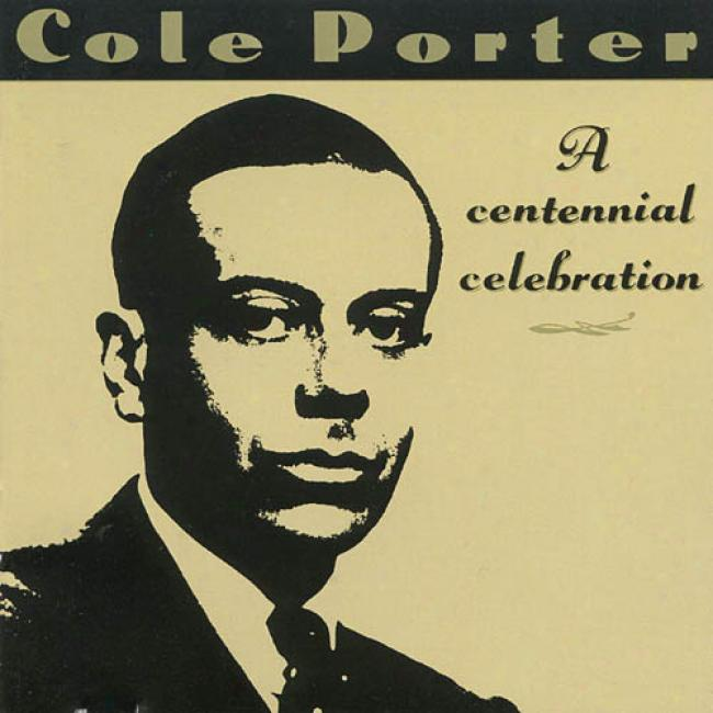 Cole Porter: A Centennial Celebration (remaster)
