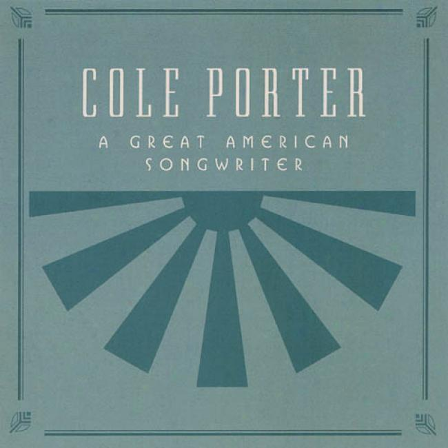 Cole Porter: A Great American Songwriter (remaster)