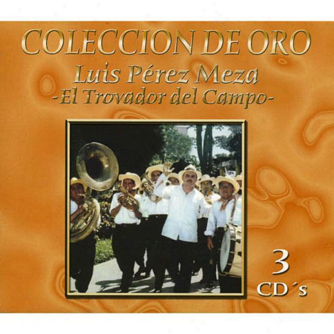 Coleccion De Oro: El Trovador Del Campo (remaster)