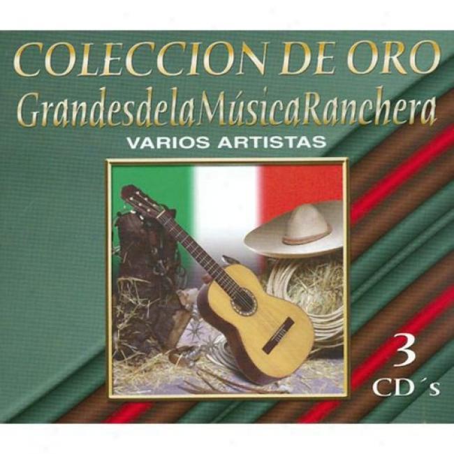 Coleccion De Oro: Grandes De La Musica Ranchera (3 Disc Box Set) (remaster)