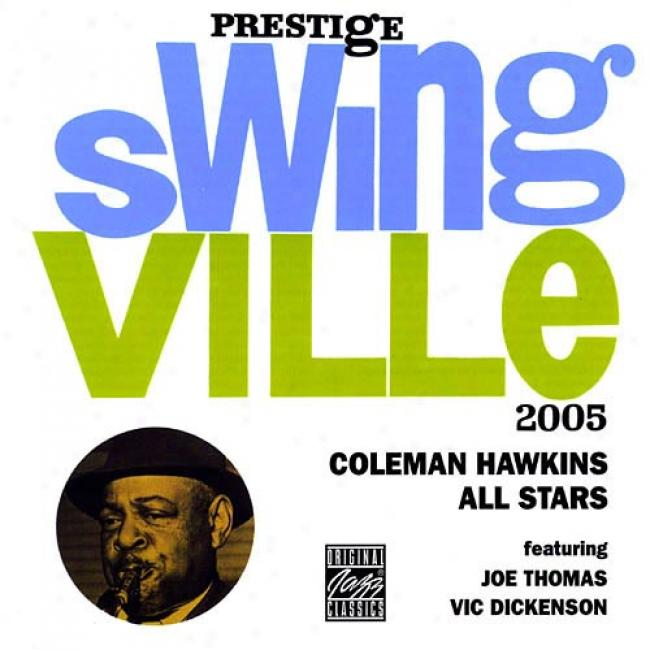 Coleman Hawkins All Stars Featurng Joe Thomas & Vic Dickejson (remaster)