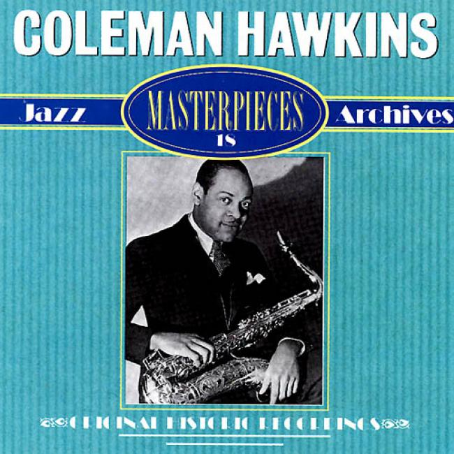 Coleman Hawkins: Masterpieces 18 - Jazz Archives