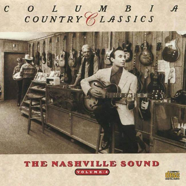Columbia Country Classic: The Nashville Sound, Vol.4