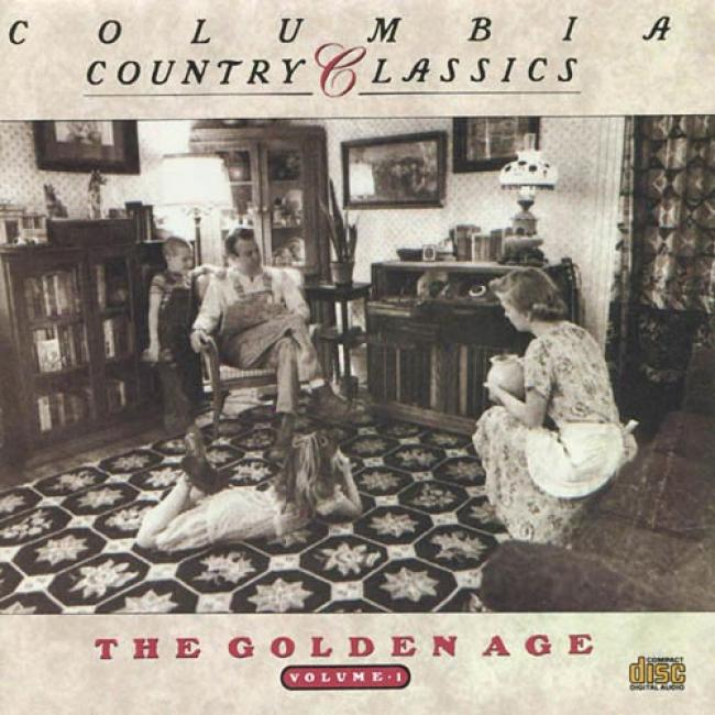 Columbia Country Classics: The Goldwn Age, Vol.1