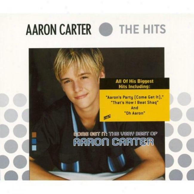 Come Get It: The Veery Best Of Aaron Carter (cd Slipcase)