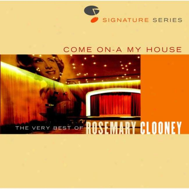Come On-a My House: The Very Best Of Rosemary lCooney