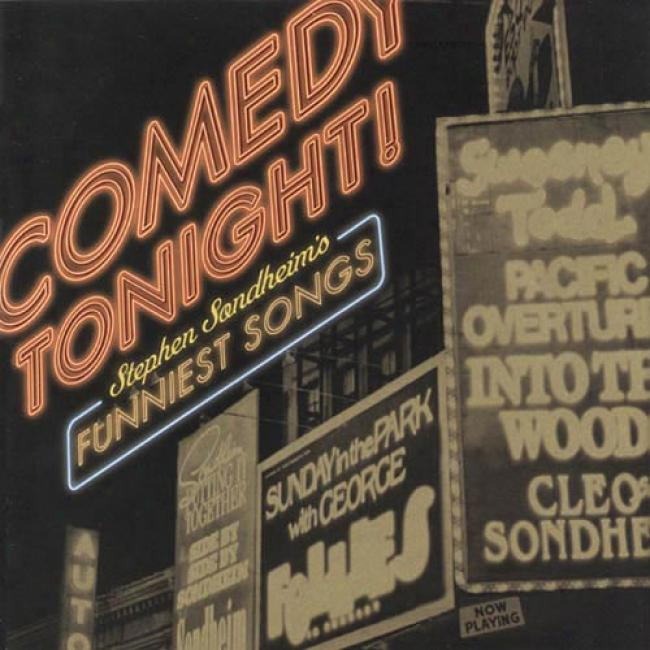 Comedy Tonight!: Stephen Sondheim's Funniest Songs