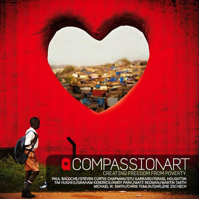 Compassionart: Creating Freedom From Poverty (includes Dvd)