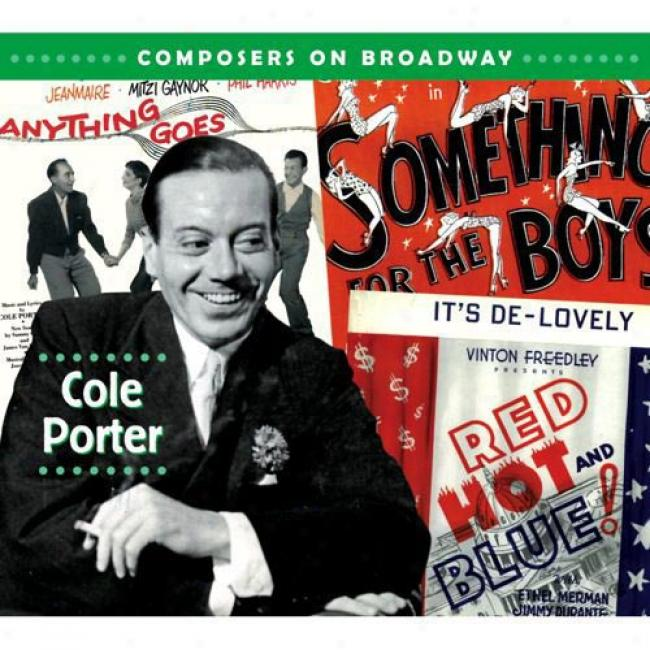 Composers On Broadway: Cole Porter (digi-pak) (remaster)
