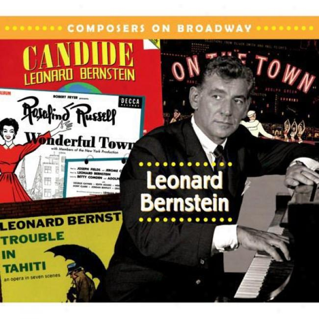 Composers On Broadway: Leonard Bernstein (digi-pak)_(remaster)