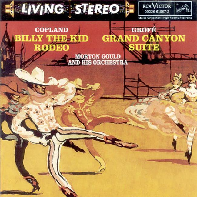 Copland: Billy The Kid Rodeo/grofe: Grand Canyon Suite