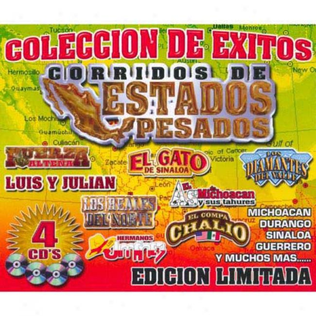 Corridos De Estados Pesados (4cd) (limited Edition)