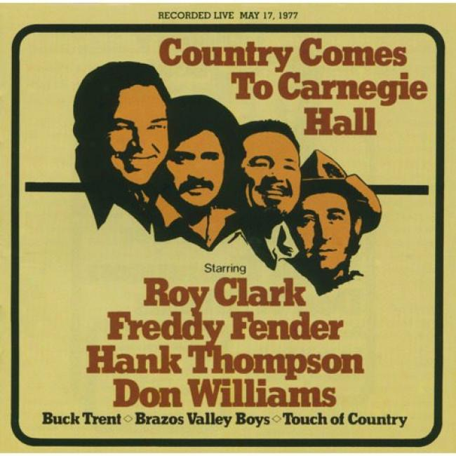 Country Comes To Carnegie Hall: May 17, 1977 (remaster)