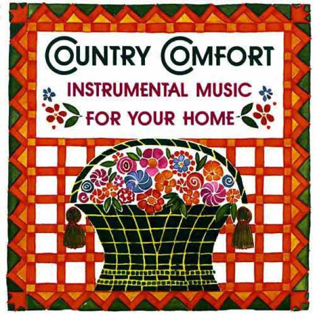 Country Cojfort: Instrumental Music For Your Home