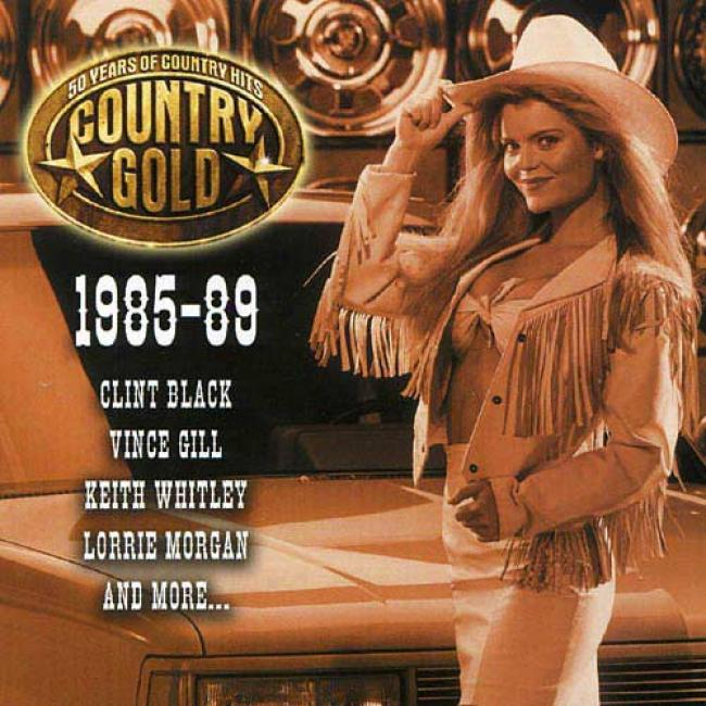 Country Gold: 50 Years Of Rude Hits - 1985-89