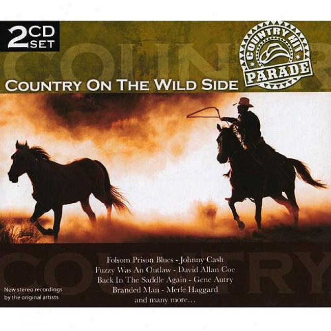 Country Hit Parade: Country On Th eWild Side (2 Disc Box Set)