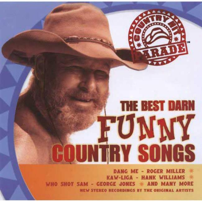 Nation Hit Ostentation: The Best Darn Funny Country Songs