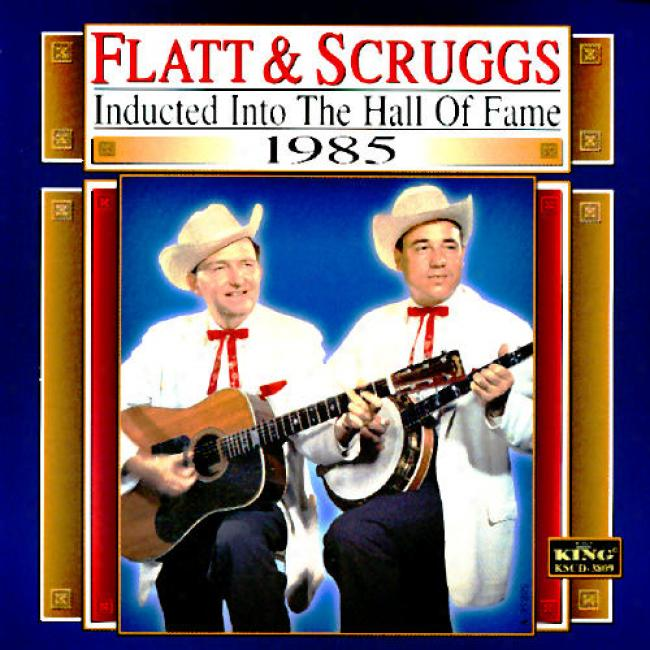 Country Music Hall Of Fame 1985: Flatt & Scruggs