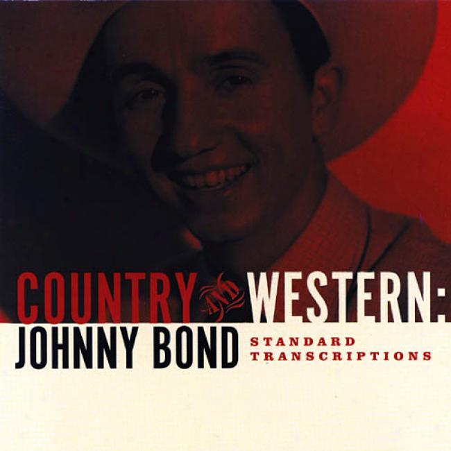 Country & Western: Johnny Bond Standard Transcripitions