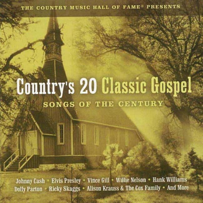 Country's 20 Classic Gospel: Songs Of The Centenary