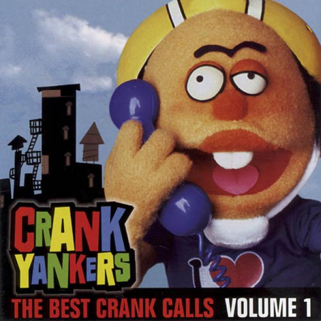 Bend Yankers: The Best Of Crank Calls, Vol.1 (edited)