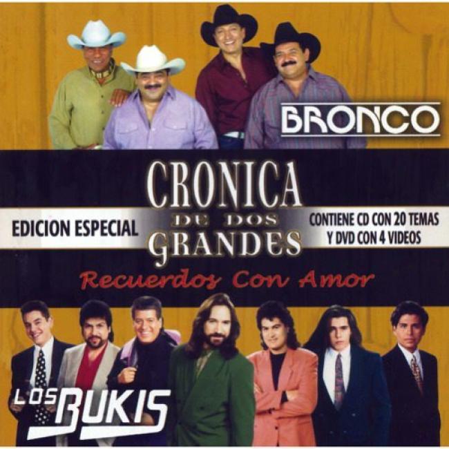 Cronica De Dos Grandes: Bronco/los Bukis (special Edition) (includes Dvd)