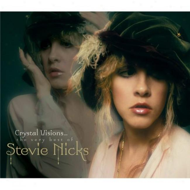 Crystal Visions... The Very Best Of Stevie Nicks (includes Dvd) (digi-pak)