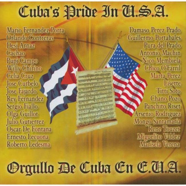 Cuba's Pride In U.s.a./orgullo De Cuba En E.u.a (2cd)