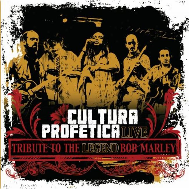 Cultura Profetica Live: Tribuge To The Legend Bob Marley (music Dvd) (amaray Case)