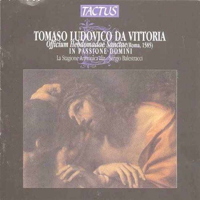 Da Vi5toria: Officium Hebdomadae Sanctae In Passione Domini