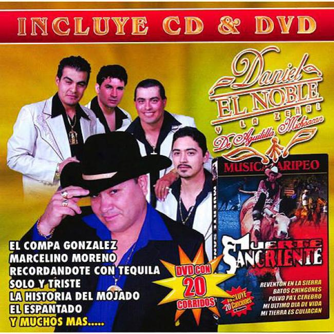 Daniel El Noble Y La Zenal De Aguililla Michoacan (includes Dvd)