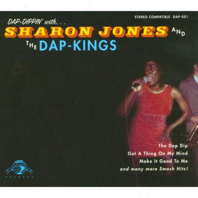 Dap Dippin' With... Sharon Jones And The Dap-kings (digi-pak)