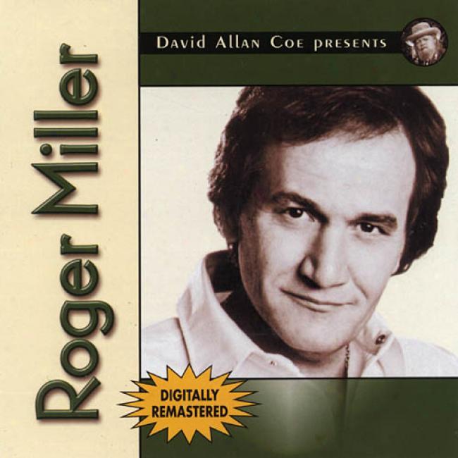 David Allan Coe Presents: Roger Miller (remaster)