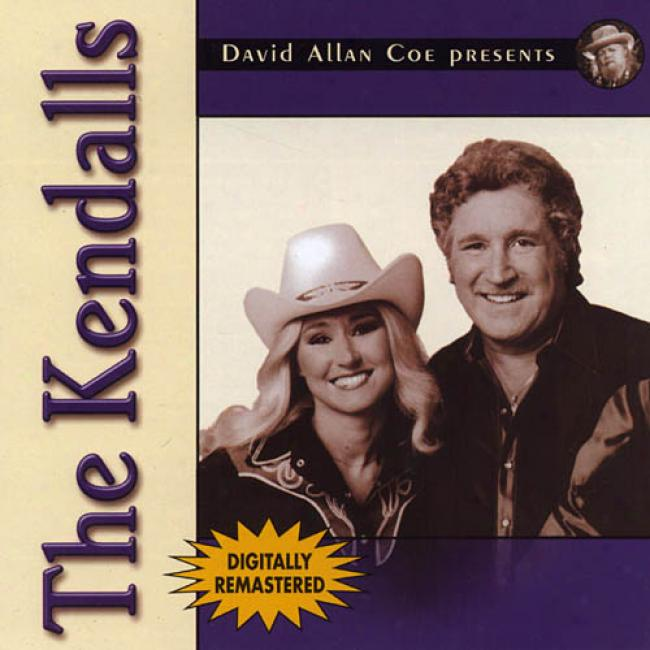 David Allan Coe Presents: The Kendalls (remaster)