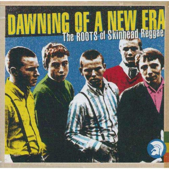 Dawning Of A New Era: The Roots Of Skinhead Reggae (2cd)