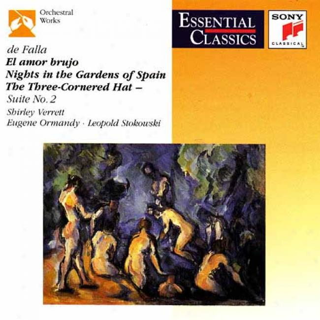 De Falla: El Amor Brujo/nights In The Garden Of Spain/the Three-cornered Cardinal's office