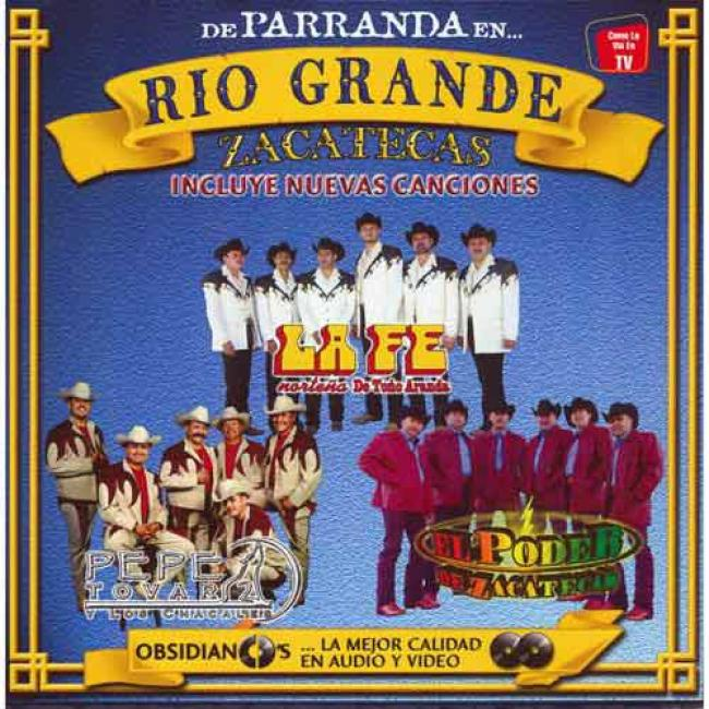 De Parranda En Zacatecas: Rio Grande (includes Dvd)