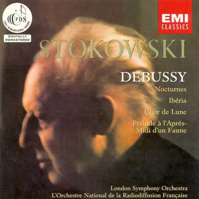 Debussy: Nocturnes/iberia/clair De Lune/prelude A L'apres Midi D'un Faune (remaster)