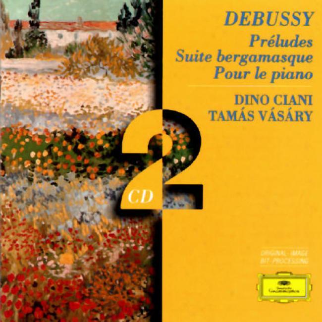 Debussy: Preludex/auite Bergamasque/pour Le Piano (2cd)