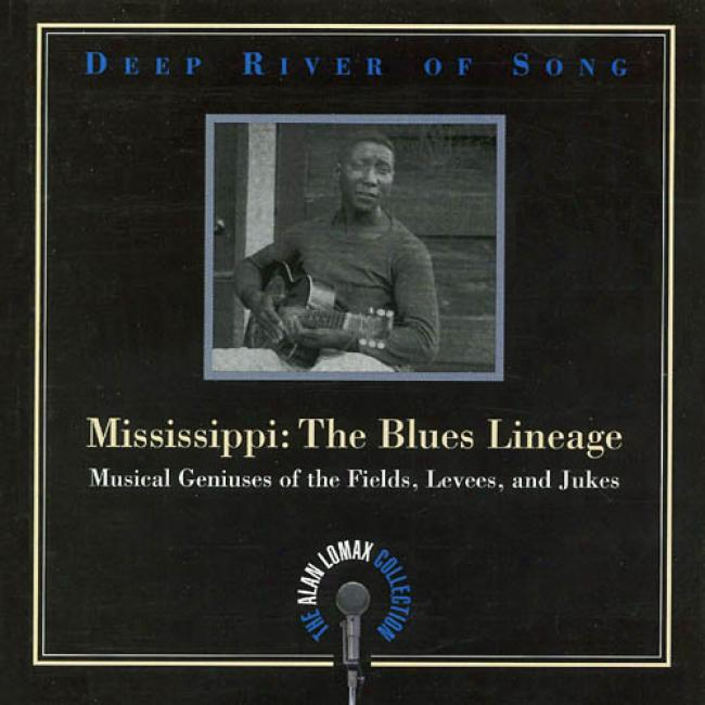 Deep Large stream Of Song: Mississippi - The Blues Progeny (remaster)