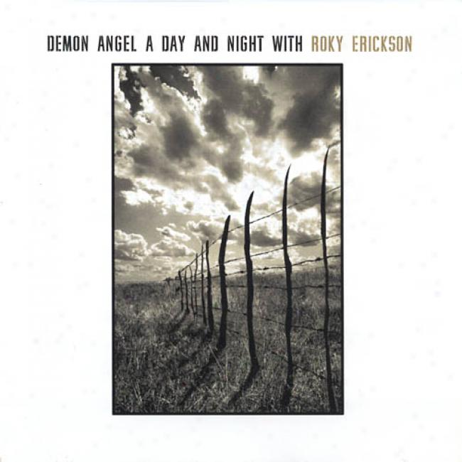 Demon Angel: A Day Abd Night With Roky Erickson