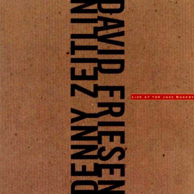Denny Zeitlin & David Friesen: Livw At The Jazz Bakery