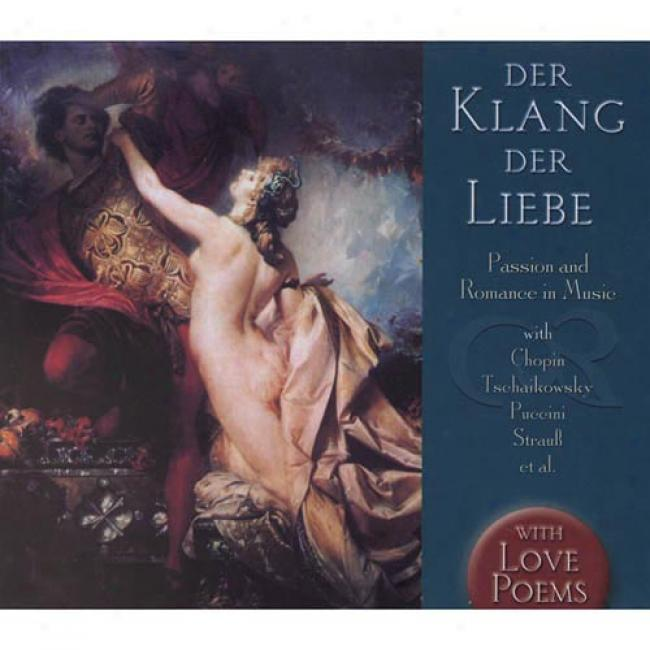 Der Klang Der Liebe/passion And Romance In Music (3 Disc Box Set)