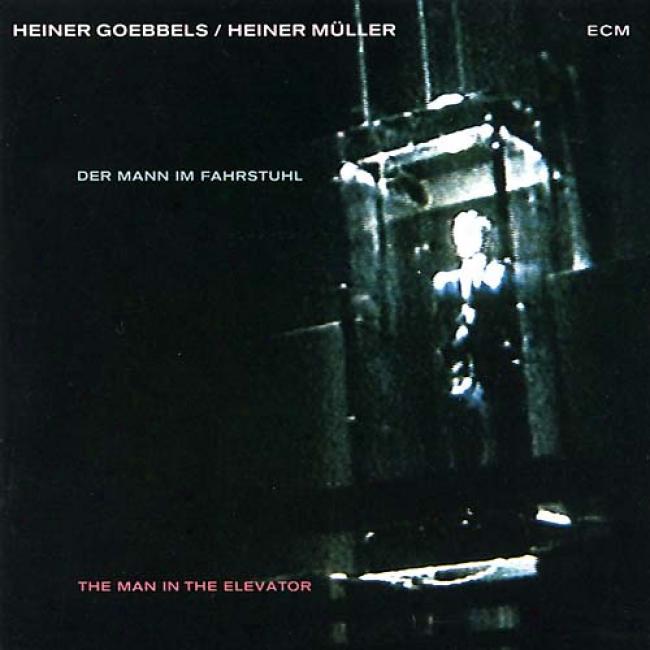 Der Mann Im Fahrstuhl (the Man In The Elevator)